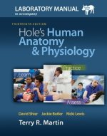 Laboratory Manual for Hole?s Human Anatomy & Physiology Pig Version