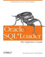 Oracle SQL*Loader: The Definitive Guide